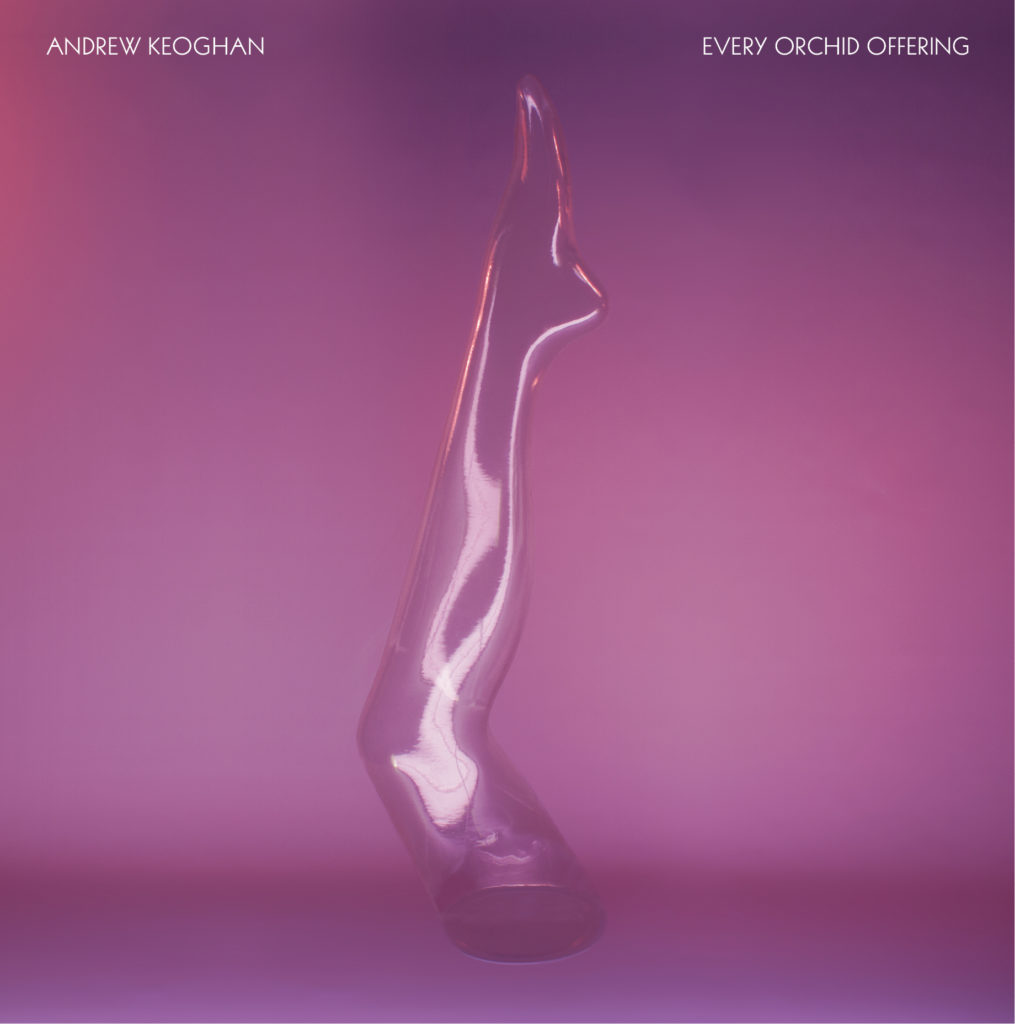 Andrew Keoghan - Every Orchid Offering - Artwork