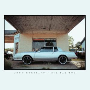 John Moreland - Big Bad Luv 4AD0007